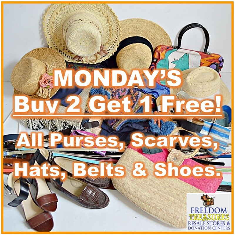 Mondays Buy 2 get 1 free! All purses, scarves, hats, belts and shoes.