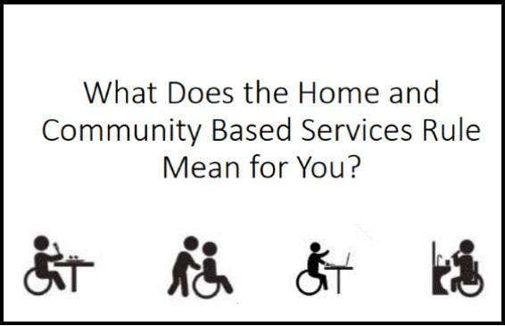 What does the Home and Community Based Rule Mean for You? Linked photo